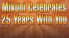 Mikuni 25th Anniversary Celebrations