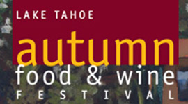 Lake Tahoe Autumn Food & Wine Festival