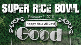 Super Rice Bowl Happy Hour