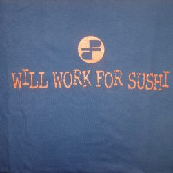 Will Work For Sushi front